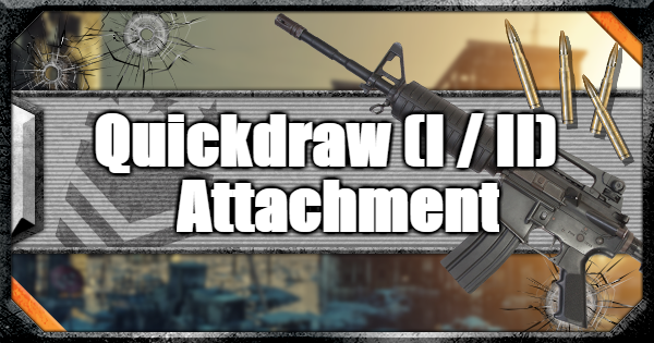 【CoD: BO4】Quickdraw (I / II) Attachment - Stat Changes & Weapons【Call of Duty: Black Ops 4】 - GameWith