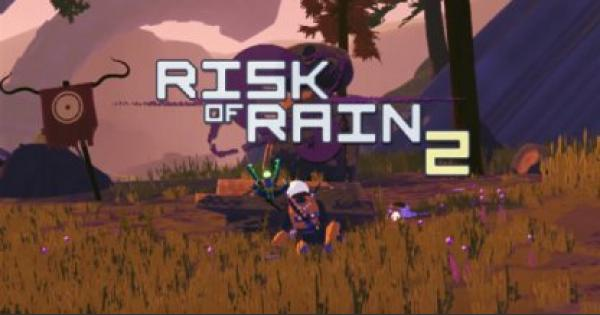 Risk of Rain 2 | Beginner Tips & Guides: All You Need To Know - GameWith