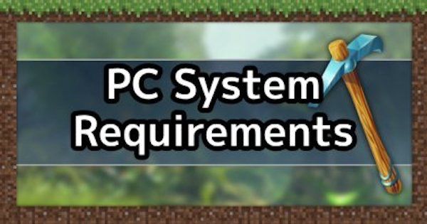 PC System Requirements, Recommended Specs & Settings List | Minecraft Mod Guide - GameWith