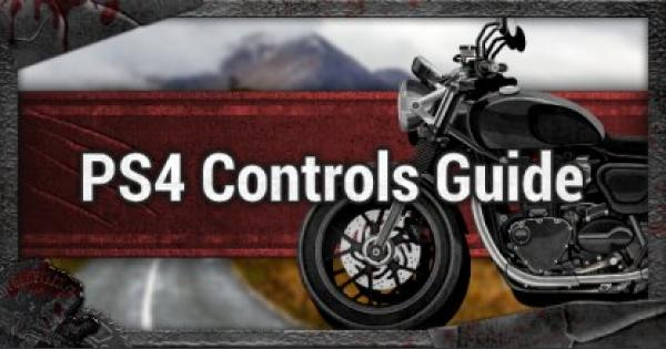 Days Gone | PS4 Controls & Button Mapping Guide - GameWith