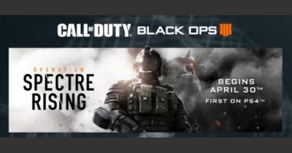CoD: BO4 | Apr. 30 Update - Update Summary: Operation Spectre Rising | Call of Duty: Black Ops 4 - GameWith