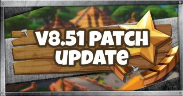 Fortnite | v8.51 Patch Update - May 2, 2019 - GameWith