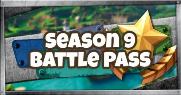 Fortnite | Season 9 Battle Pass Guide - Challenges, Rewards, Skins - GameWith