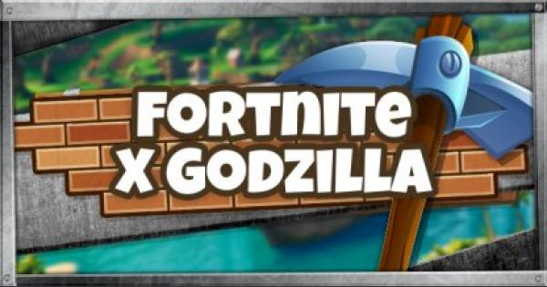 Fortnite | Godzilla Collaboration - Event Summary & Assumptions