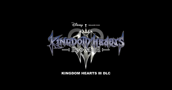 Kingdom Hearts 3 | ReMind DLC - Release Date Updates & Trailers | KH3