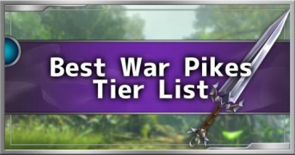 Dauntless | Top 5 Best War Pike Tier List