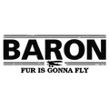 Baron:Fur is Going to Fly
