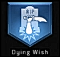 Dying Wish Perk
