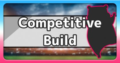 Competitive Build