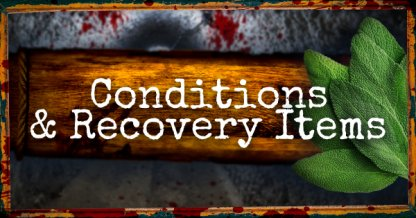 How To Check Status Conditions & Use Recovery Items