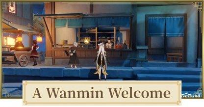 A Wanmin Welcome