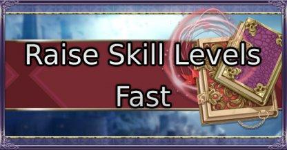 Raise Skill Levels Fast