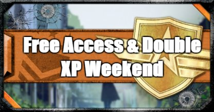 Free Access & Double XP Weekend