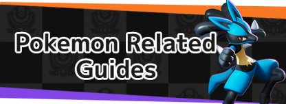 Pokemon Related Guides