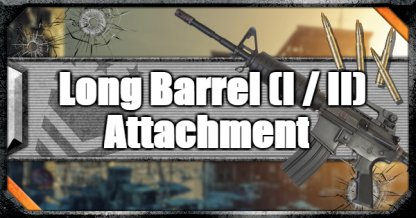 Call of Duty Black Ops IV Weapon Attachments Long Barrel (I / II)