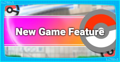 New Game Feature