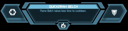 Quickdraw Belch