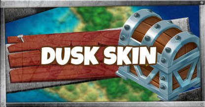 DUSK Skin