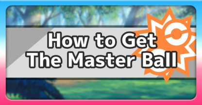 How to Get Master Ball
