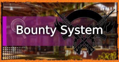 Bounty System - How To Unlock Bounties & More