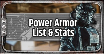 Fallout 76, Power Armor - List & Stats