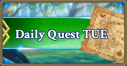 Daily Quest TUE banner