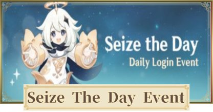 3rd Login Event - Seize The Day