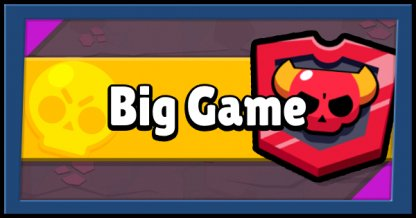 Brawl Stars Big Game - Guide & Tips