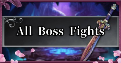 All Boss Fight Guide List