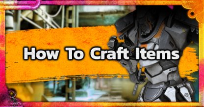 How To Craft Consumable Items - Guide & Tips