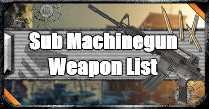 Sub Machinegun (SMG) - Weapon List