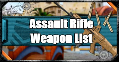 CoD: BO4 Assault Rifle Weapon List