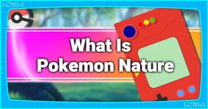 What Is Pokemon Nature