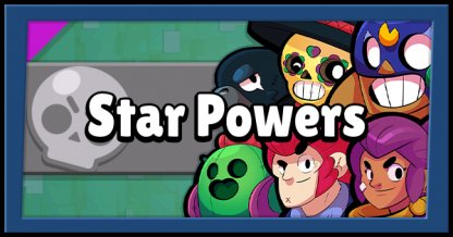 Brawl Stars, Star Power List