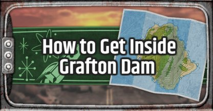 Fallout 76 How to Get into Grafton Dam Cold Case