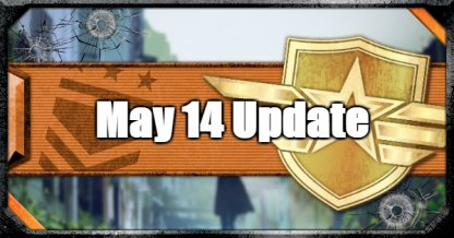 May 14 Update