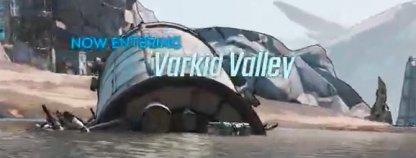 Enter the Varkid Valey