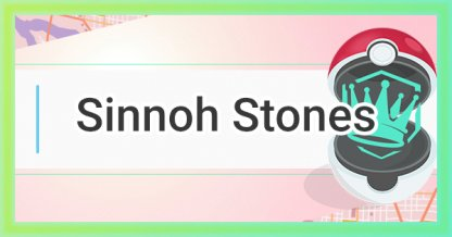 How To Get Sinnoh Stones