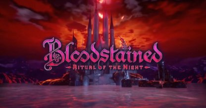 Bloodstained: Ritual of the Night - Walkthrough & Strategy Guide
