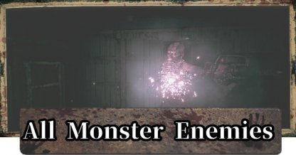 All Monster Enemies