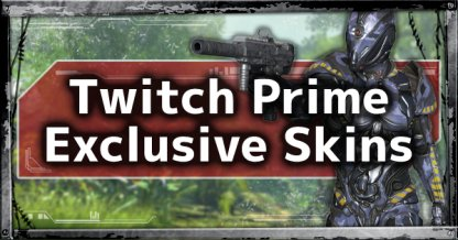 Twitch Prime Exclusive Skins
