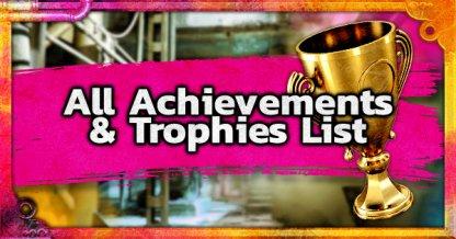 All Achievements & Trophies List