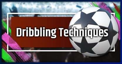 How To Perform Dribbling - Tips To Get Better