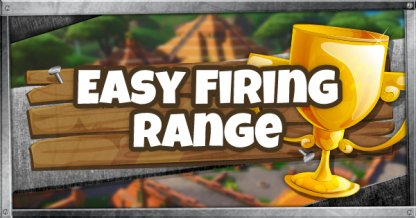 Easy Firing Range