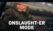 Onslaught-er Mode