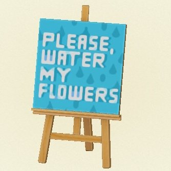 Water flowers sign