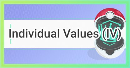 What Is Individual Value (IV) Guide Tips