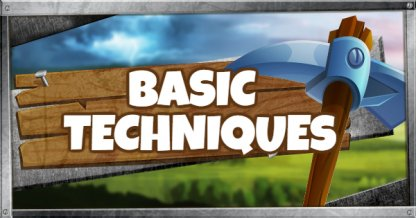 Basic Techniques to Remember