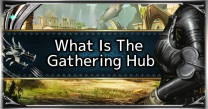 What Is The Gathering Hub - How To Set Up & Join