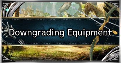 Downgrade Equipment Guide - How To Downgrade Weapon & Armor